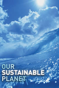 Our Sustainable Planet