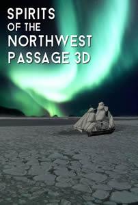 Spirits of the Northwest Passage 3D